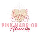 Pink Warrior Advocates